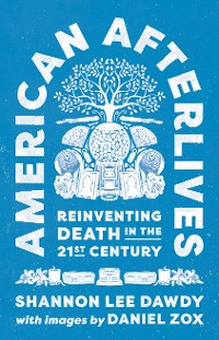 Cover American Afterlives