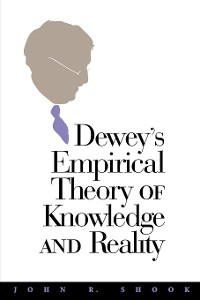 Cover Dewey's Empirical Theory of Knowledge and Reality