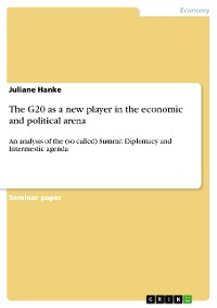 Cover The G20 as a new player in the economic and political arena