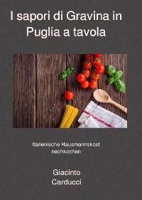 Cover I sapori di Gravina in Puglia a tavola