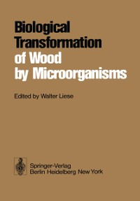 Cover Biological Transformation of Wood by Microorganisms