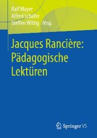 Cover Jacques Rancière: Pädagogische Lektüren