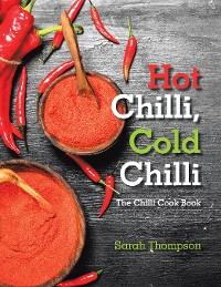 Cover Hot Chilli, Cold Chilli