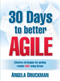 Cover 30 Days to Better Agile