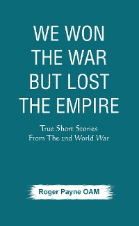 Cover We Won the War but Lost the Empire