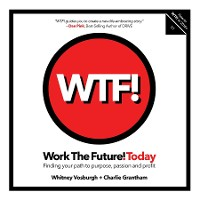 Cover WORK THE FUTURE! TODAY