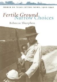 Cover Fertile Ground, Narrow Choices