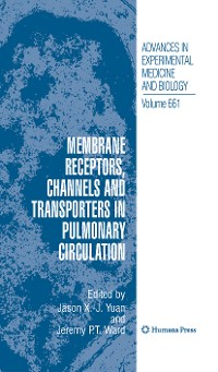 Cover Membrane Receptors, Channels and Transporters in Pulmonary Circulation