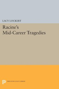 Cover Racine's Mid-Career Tragedies