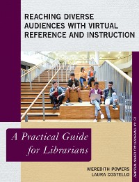 Cover Reaching Diverse Audiences with Virtual Reference and Instruction