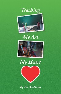Cover Teaching My Art My Heart