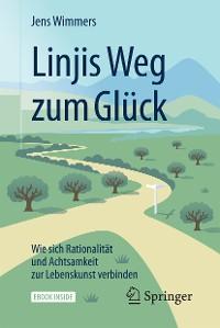 Cover Linjis Weg zum Glück: Wie sich Rationalität und Achtsamkeit zur Lebenskunst verbinden