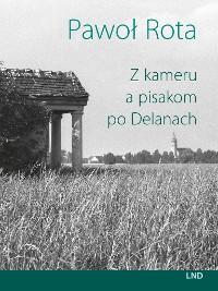 Cover Z kameru a pisakom po Delanach