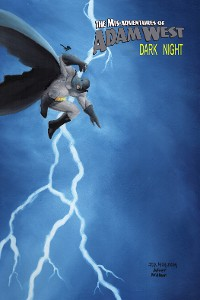Cover Mis-Adventures of Adam West: Dark Night: trade paperback