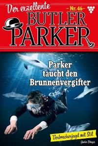 Cover Der exzellente Butler Parker 46 – Kriminalroman