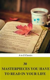 Cover 30 Masterpieces you have to read in your life Vol : 1 (A to Z Classics)