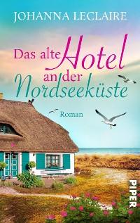 Cover Das alte Hotel an der Nordseeküste