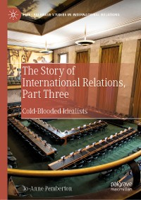 Cover The Story of International Relations, Part Three