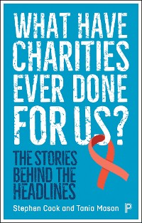 Cover What Have Charities Ever Done for Us?