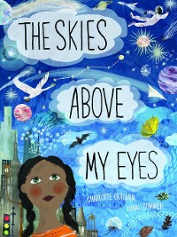Cover The Skies Above My Eyes