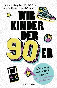 Cover Wir Kinder der Neunziger