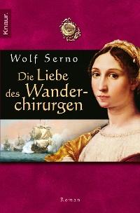 Cover Die Liebe des Wanderchirurgen