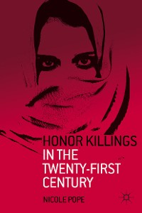 Cover Honor Killings in the Twenty-First Century
