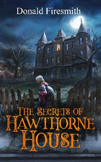 Cover The Secrets of Hawthorne House