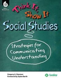 Cover Think It, Show It Social Studies