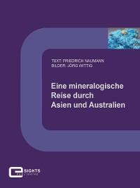 Cover Eine mineralogische Reise durch Asien und Australien
