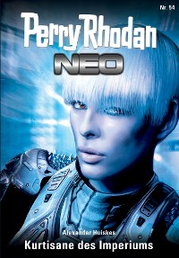Cover Perry Rhodan Neo 54: Kurtisane des Imperiums