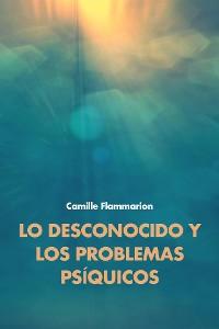 Cover Lo desconocido y los problemas psíquicos