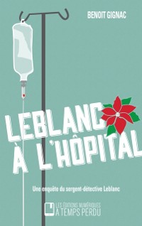 Cover Leblanc a l'hopital