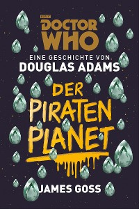Cover Doctor Who: Der Piratenplanet
