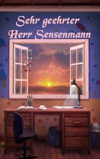 Cover Sehr geehrter Herr Sensenmann
