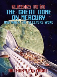 Cover Great Dome On Mercury And When The Sleepers Woke