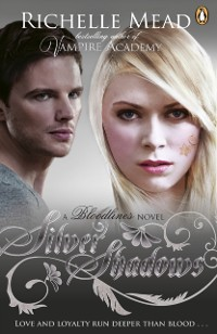 Cover Bloodlines: Silver Shadows (book 5)