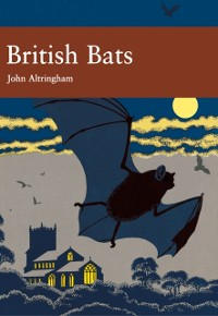 Cover British Bats (Collins New Naturalist Library, Book 93)