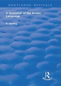 Cover Grammar of the Arabic Language