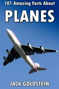 Cover 101 Amazing Facts about Planes