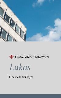 Cover Lukas - Eines schönen Tages