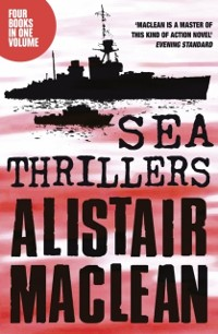 Cover Alistair MacLean Sea Thrillers 4-Book Collection: San Andreas, The Golden Rendezvous, Seawitch, Santorini
