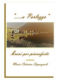 Cover «... a Porlezza». Brani per pianoforte