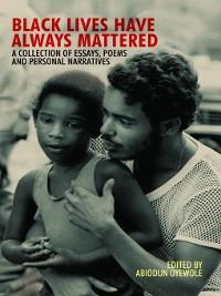 Cover Black Lives Have Always Mattered