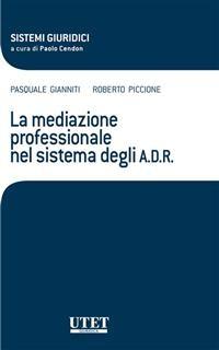 Cover La mediazione professionale nel sistema degli A D R