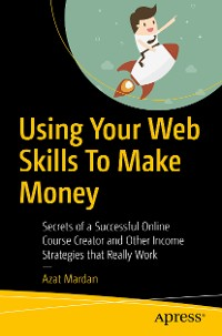 Cover Using Your Web Skills To Make Money