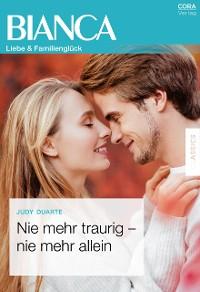 Cover Nie mehr traurig - nie mehr allein
