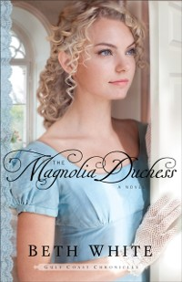 Cover Magnolia Duchess (Gulf Coast Chronicles Book #3)