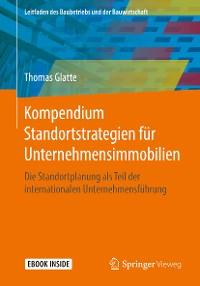 Cover Kompendium Standortstrategien für Unternehmensimmobilien