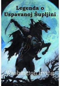 Cover Legenda o Uspavanoj Šupljini